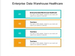 Enterprise Data Warehouse Healthcare Ppt Powerpoint Presentation Ideas Mockup Cpb