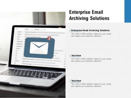 Enterprise Email Archiving Solutions Ppt Powerpoint Presentation Gallery Objects Cpb