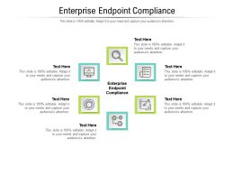 Enterprise Endpoint Compliance Ppt Powerpoint Presentation Outline Gridlines Cpb