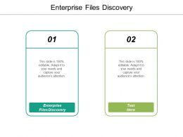 Enterprise Files Discovery Ppt Powerpoint Presentation Icon Cpb
