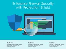 Enterprise Firewall Security With Protection Shield