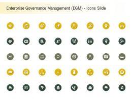 Enterprise Governance Management EGM Icons Slide Ppt Powerpoint Presentation Infographics Shapes