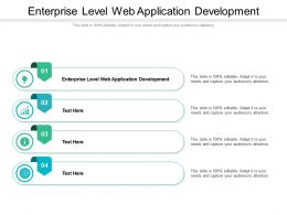 Enterprise Level Web Application Development Ppt Powerpoint Presentation Model Cpb