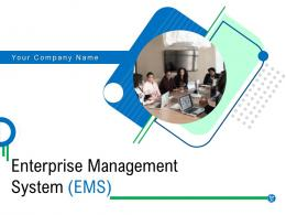 Enterprise Management System EMS Powerpoint Presentation Slides