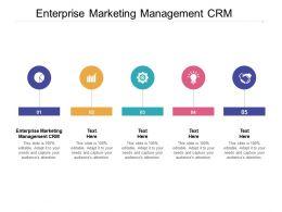 Enterprise Marketing Management CRM Ppt Powerpoint Presentation Show Rules Cpb