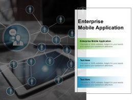 Enterprise Mobile Application Ppt Powerpoint Presentation Model Graphics Design Cpb
