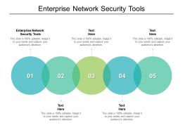 Enterprise Network Security Tools Ppt Powerpoint Presentation Outline Show Cpb
