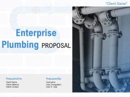 Enterprise Plumbing Proposal Powerpoint Presentation Slides