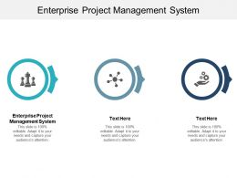 Enterprise Project Management System Ppt Powerpoint Presentation Infographic Template Cpb
