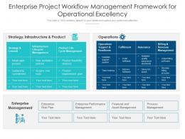Enterprise Project Workflow Management Framework For Operational Excellency