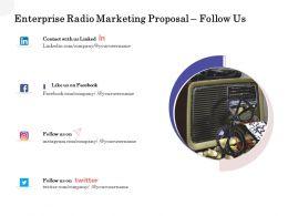 Enterprise Radio Marketing Proposal Follow Us Ppt Powerpoint Ideas Graphics Pictures