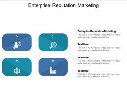 Enterprise Reputation Marketing Ppt Powerpoint Presentation File Example Topics Cpb