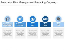 Enterprise Risk Management Balancing Ongoing Activities Strategies Performance Outcomes