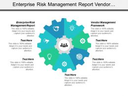 Enterprise Risk Management Report Vendor Management Framework Sales Infographic Cpb
