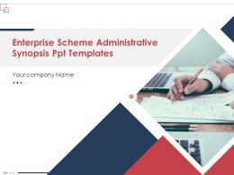 Enterprise Scheme Administrative Synopsis Ppt Templates Powerpoint Presentation Slides