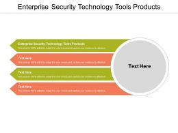 Enterprise Security Technology Tools Products Ppt Gallery Slide Download Cpb