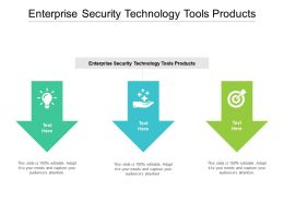 Enterprise Security Technology Tools Products Ppt Powerpoint Presentation Icon Clipart Cpb