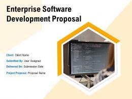 Enterprise Software Development Proposal Powerpoint Presentation Slides