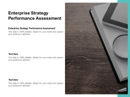 Enterprise Strategy Performance Assessment Ppt Powerpoint Presentation Infographics Background Designs Cpb