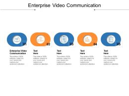 Enterprise Video Communication Ppt Powerpoint Presentation Styles Vector Cpb
