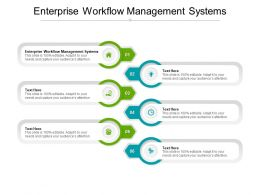Enterprise Workflow Management Systems Ppt Powerpoint Presentation Model Designs Cpb