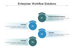 Enterprise Workflow Solutions Ppt Powerpoint Presentation Styles Outline Cpb
