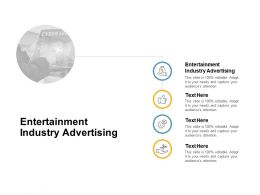 Entertainment Industry Advertising Ppt Powerpoint Presentation Show Backgrounds Cpb