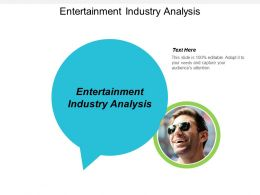 Entertainment Industry Analysis Ppt Powerpoint Presentation File Inspiration Cpb