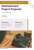 Entertainment Project Proposal Example Document Report Doc Pdf Ppt