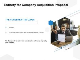 Entirety For Company Acquisition Proposal Ppt Powerpoint Presentation File Outline