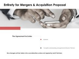 Entirety For Mergers And Acquisition Proposal Technology Ppt Powerpoint Slides