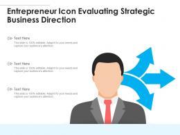 Entrepreneur Icon Evaluating Strategic Business Direction