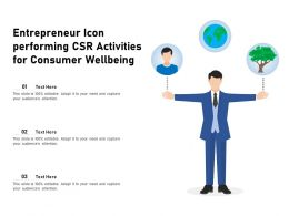 Entrepreneur Icon Performing CSR Activities For Consumer Wellbeing
