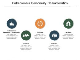 Entrepreneur Personality Characteristics Ppt Powerpoint Presentation Infographic Template Cpb