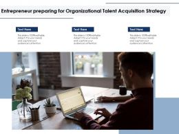 Entrepreneur Preparing For Organizational Talent Acquisition Strategy