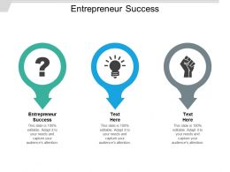 Entrepreneur Success Ppt Powerpoint Presentation Icon Design Inspiration Cpb