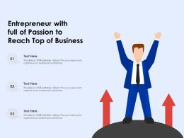 Entrepreneur With Full Of Passion To Reach Top Of Business