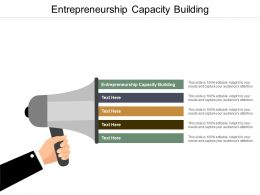 Entrepreneurship Capacity Building Ppt Powerpoint Presentation Infographic Template Background Image Cpb
