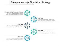 Entrepreneurship Simulation Strategy Ppt Powerpoint Presentation Slides Professional Cpb