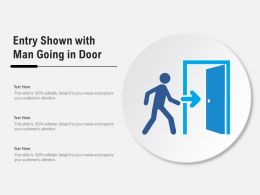 Entry Shown With Man Going In Door