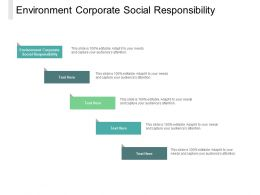 Environment Corporate Social Responsibility Ppt Powerpoint Presentation Slides Cpb