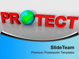 Environment Protection Global Powerpoint Templates Ppt Themes And Graphics 0113