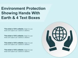 Environment Protection Showing Hands With Earth And 4 Text Boxes