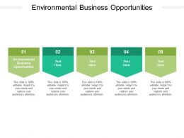 Environmental Business Opportunities Ppt Powerpoint Presentation Show Cpb