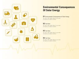 Environmental Consequences Of Solar Energy Ppt Powerpoint Presentation File Show