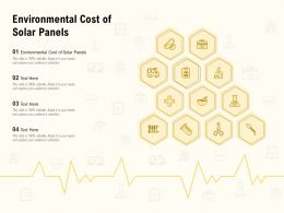 Environmental Cost Of Solar Panels Ppt Powerpoint Presentation Gallery Images