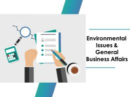 Environmental Issues And General Business Affairs Ppt Infographics Structure