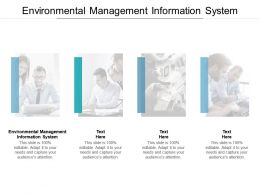 Environmental Management Information System Ppt Powerpoint Presentation Layouts Cpb