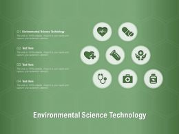 Environmental Science Technology Ppt Powerpoint Presentation Infographics Inspiration