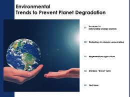 Environmental Trends To Prevent Planet Degradation